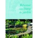 """Livre """"Réussir son étang de jardin"""""""